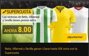 Megacuota a las victorias de Betis,Sevilla y Villarreal en Bwin