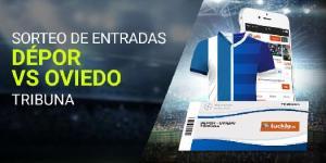 Sorteo entradas Depor-Oviedo en tribuna con Luckia