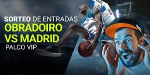 Sorteo de entradas Obradoiro v R.Madrid palco vip en Luckia