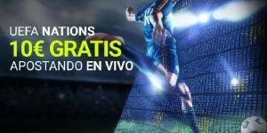 Uefa Nations 10€ gratis apostando en vivo en Luckia