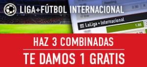Liga+futbol internacional:haz 3 combinadas y te damos 1 gratis en Sportium