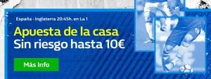 España-Inglaterra apuesta de la casa sin riesgo hasta 10€ en William Hill