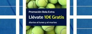 Promocion bola extra llevate 10€ diarios lunes y martes en Willaim Hill