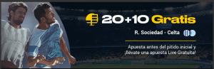 20+10 gratis R.Sociedad-Celta en Bwin