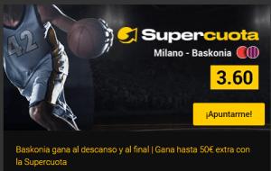 Megacuota 3.60 Baskonia gana descanso/final frente a Milano en Bwin