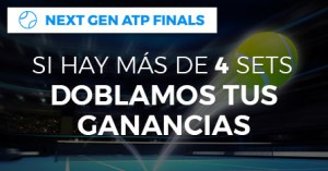 Next gen ATP finals si hay mas de 4 sets doblamos tus ganancias en Paston