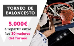 Torneo de baloncesto 5000€ a repartir entre los 30 mejores en Wanabet