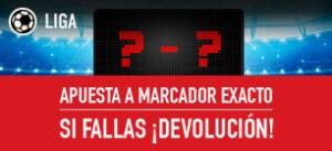 Apuesta a marcador exacto,si fallas¡¡devolucion!! en Sportium