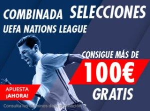 Combinadas de selecciones Uefa nations,consigue mas de 100€ gratis con Suertia