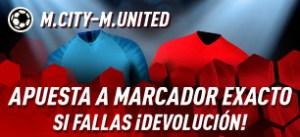 M.City-M.United apuesta a marcador exacto si fallas¡¡devolucion! en Sportium