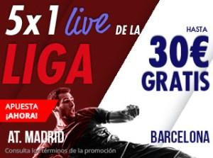 5 por 1 en la liga live At Madrid-Barcelona hasta 30€ gratis con Suertia