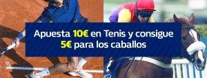 Apuesta 10€ en tenis y recibe 5€ gratis para caballos en William Hill