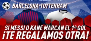 Barcelona-Tottenham si Messi o Kane marcan marcan el primer gol,te regalamos otra con Sportium