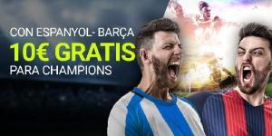 Con Espanyol-Barça 10€ gratis para Champions en Luckia