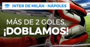 Inter Milan-Napoles mas de 2 goles ¡doblamos! en Paston