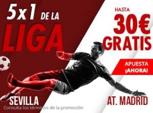 5 por 1 de la liga Sevilla-At Madrid hasta 30€ gratis con Suertia