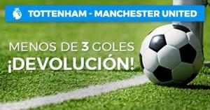 Tottenham-Manchester U. menos de 3 goles devolucion en Paston