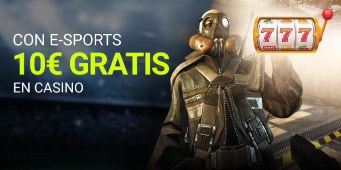 Con E-sports 10€ gratis para casino Luckia