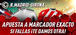 R.Madrid-Girona apuesta a marcador exacto,si fallas devolucion en Sportium