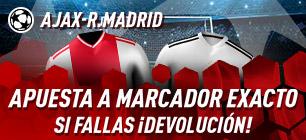 Ajax-R.Madrid apuesta a marcador exacto,si fallas devolucion en sportium