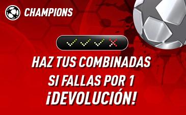 Champions haz tus combinadas si fallas por 1 devolucion en Sportium