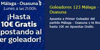 Malaga-Osasuna hasta 10€ gratis apostando a primer goleador en William Hill