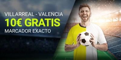 Villarreal-Valencia 10€ gratis con el marcador exacto de Luckia