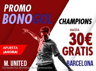 Promo bonogol Champions M.United-Barcelona hasta 30€ gratis con Suertia