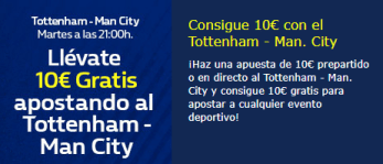 Llevate 10€ gratis apostando al Tottenham-Manchester C. en William hill