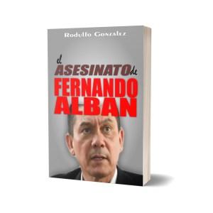 El Asesinato de Fernando Alban de Rodulfo Gonzalez