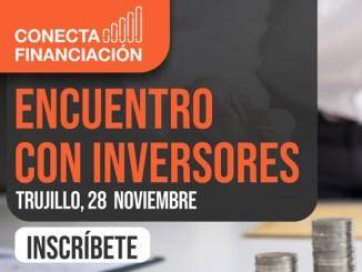 Un encuentro abordará las tendencias de inversión privada el 28 de noviembre en Trujillo