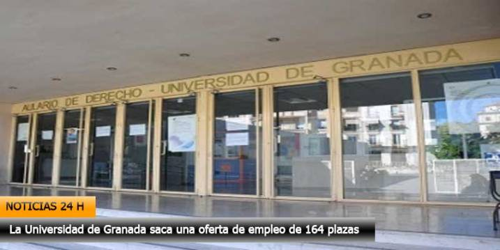 universidad de granada convoca 164 plazas