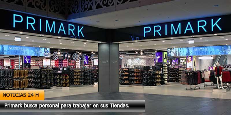 Primark busca trabajadores para sus tiendas