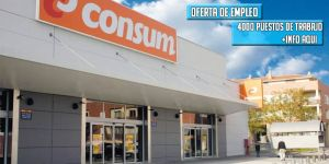 Oferta de trabajo para supermercados Consum
