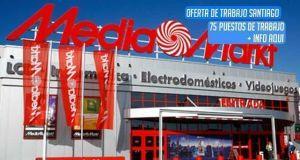 75 puestos de trabajo para Media Markt en Santiago