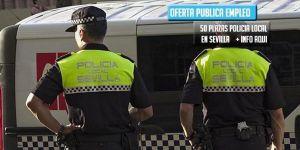 oferta de empleo como Policía Local Sevilla
