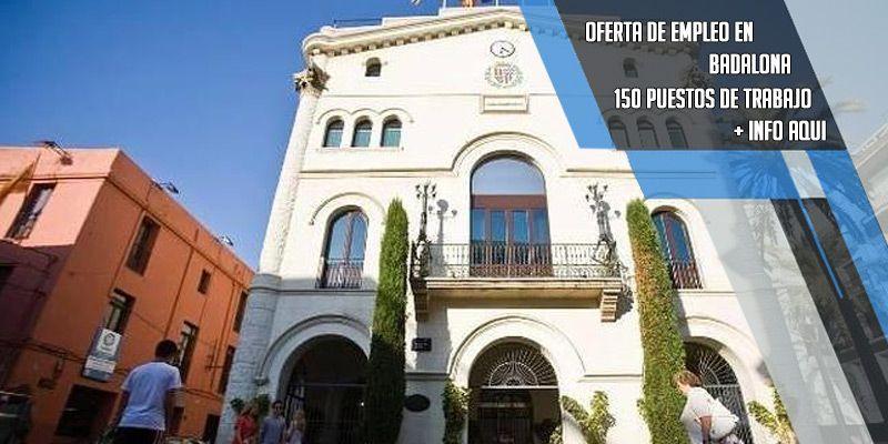 Se Oferta 150 Puestos Para Desempleados En El Ayuntamiento De Badalona