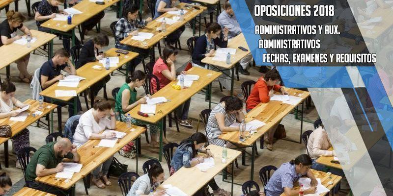 Oposiciones 2018 para administrativos y Auxiliares Administrativos del Estado