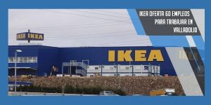 trabajar en Ikea Valladolid