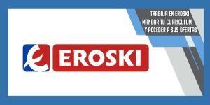 trabajar en Eroski