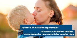 Las familias monoparentales serán familias numerosas