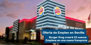 Oferta de Trabajo en Burger King Sevilla