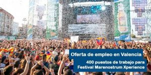 Oferta de empleo Festival Marenostrum Xperience 2018