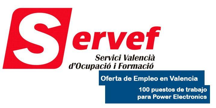 Oferta de empleo SERVEF y Power Electronics