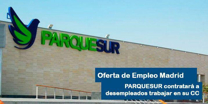 Trabajo para desempleados en el centro comercial Parquesur de Madrid