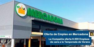 Oferta de Empleo Mercadona temporada de Verano 2018