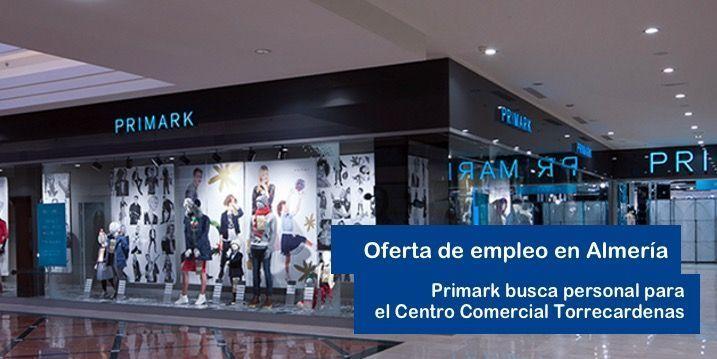 Oferta de Trabajo para Primark en Almería
