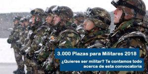 3.000 plazas para oposiciones al ejercito 2018