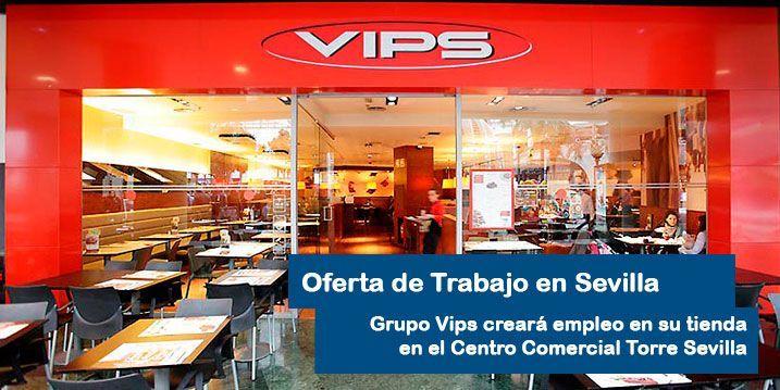 Empleo Vips Sevilla