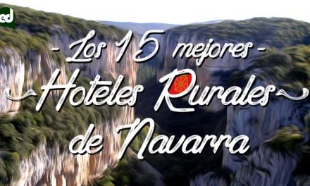 Los 15 mejores hoteles rurales con encanto de Navarra